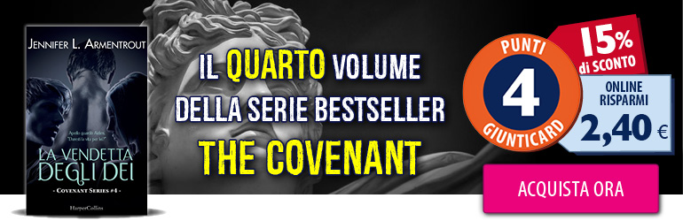 Harper Collins - La vendetta degli Dei - The covenant